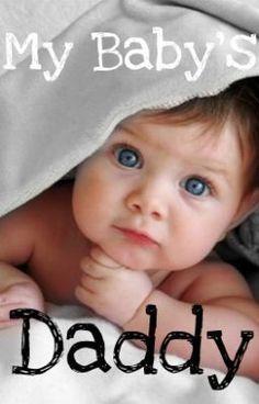 My Baby's Daddy - 10 - Iloveeyou