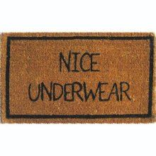 Bahahaha! Front Door Mats, Front Porch, Funny Doormats, Welcome Mats, Underwear, Your Smile, Haha Funny, Funny Stuff, Funny Things