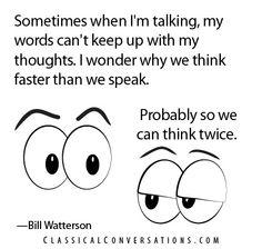 Sometimes when I'm talking...