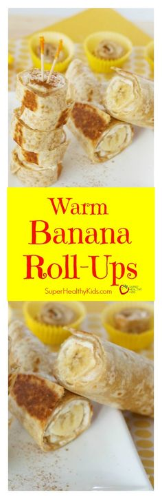 Warm Banana Roll-Ups. Warm and crispy! These Banana Roll Ups have been super popular with our readers! http://www.superhealthykids.com/warm-banana-roll-ups/