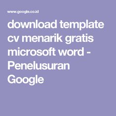 download template cv menarik gratis microsoft word - Penelusuran Google