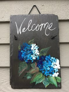 Blue Hydrangea Slate Welcome sign, 12 x 8 painted Slate, Wall hanging, Welcome sign, Front Door deco Painted Slate, Painted Rocks, Hand Painted, Tole Painting, Painting On Wood, Slate Art, Slate Signs, Tile Crafts, Paint And Sip