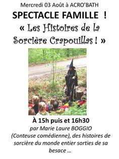 Spectacle : contes de la sorcière Crapouillas le 3 août 2016 à Bergesserin : http://clun.yt/2aqKI1K