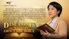 """Almighty God   Gospel Testimony Film """"Ironclad Proofs—Disclose the Myste..."""