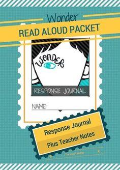 Wonder by R.J. Palacio - Read Aloud Packet (Response Journ