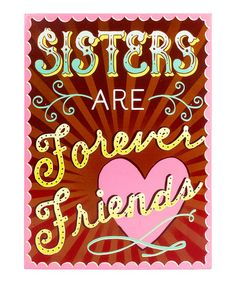 Another great find on #zulily! 'Sisters' Wall Sign by About Face Designs #zulilyfinds