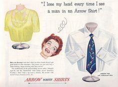 vintage mens fashion ads | vintage ad mens fashion 1950 s ad arrow shirts 1950 s i lose my head
