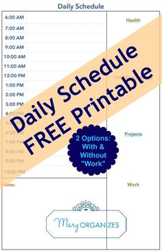 Daily Schedule FREE Printable http://maryorganizes.com/2014/01/daily-schedule-free-printable/