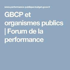 GBCP et organismes publics   Forum de la performance