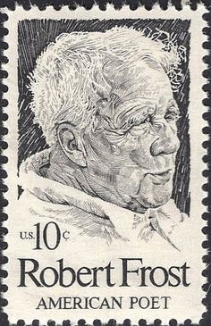 Postage Stamp with Robert Frost Robert Frost, Draplin Design, Commemorative Stamps, Old Stamps, Rare Stamps, Postage Stamp Art, Stamp Printing, American Poets, Mail Art