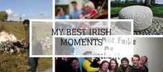 Month one in Ireland, my best moments so far
