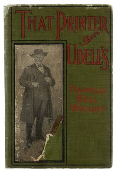 That Printer of Udell's, by Harold Bell Wright
