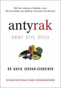 Antyrak. Nowy styl życia-Servan-Schreiber David