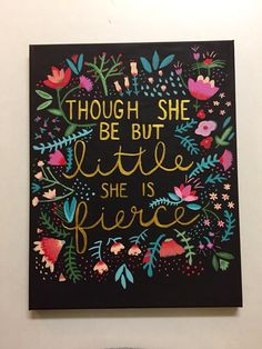 """Though she be but little, she is fierce."" Big-Little crafting DG sorority canvas"