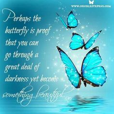 After darkness you become something beautiful quotes grief Raindrops and Roses Great Quotes, Me Quotes, Inspirational Quotes, Qoutes, Faith Quotes, Positive Thoughts, Positive Quotes, Affirmations, Butterfly Quotes