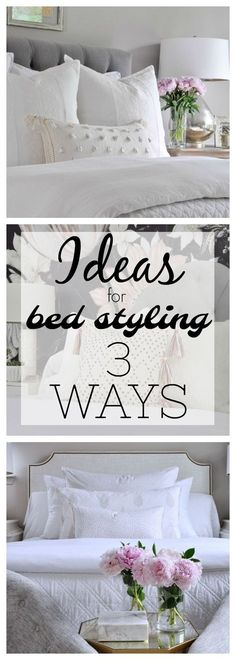 how to style a bed 3 ways