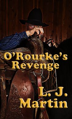 O'Rourke's Revenge.  When he get's out of the hell hole that's Yuma Prison, he's after the men who put him there wrongly!