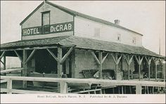 The old Hotel DeCrab owned by Capt. Tilton Fox, once located at the end of Dock Road in Beach Haven, NJ.
