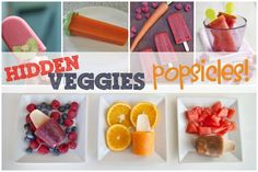 The first in a series on how to hide vegetables in delicious recipes for mealtime and snacktime, starting with Popsicles!
