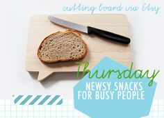 Thursday: Newsy Snacks For Busy People
