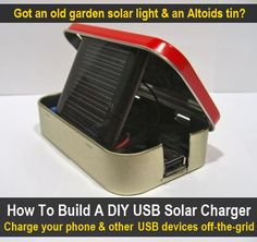 DIY Solar USB Charger – Upcycle An Old Altoid Tin ~ charge your phone and other USB devices off-the-grid