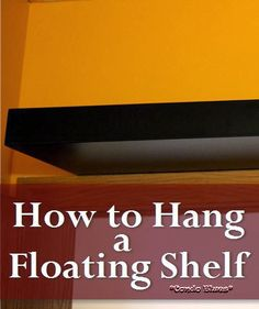 Condo Blues: How to Hang a Floating Shelf