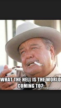 Gotta love you some Sheriff Buford T. Buford T Justice Quotes, Movie Quotes, Funny Quotes, Cop Quotes, Funny Sms, King Quotes, True Quotes, Jackie Gleason, Smokey And The Bandit