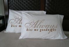 "Faceplant ""Always kiss me goodnight"" #pillowcase at the Pink Zinnia NOW in Hernando, MS!"