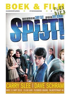 Book & Film: the popular movie 'Spijt!', an adaptation of the youth novel by Carry Slee.