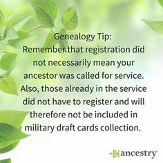 Understanding draft registrations. Not everyone served & some who served are not in the draft.  #familyhistory #WWI #WWII #draft #USHistory #History #WorldHistory #genealogy #ancestors #military #war