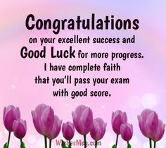 Exam Success Wishes, Exam Wishes, Success Quotes, New Home Quotes, Love Life Quotes, Exam Messages, Congratulations Quotes Achievement, Results Quotes, Best New Year Wishes