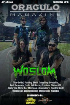WOSLOM keep conquering their space among the Latin American headbangers. One more proof of this is that, after their last South American tour, the band came out not only as a highlight but cover of…