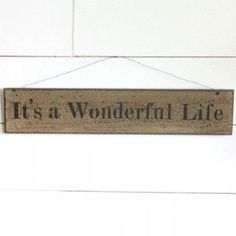 Wooden It's A Wonderful Life Sign