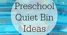 Quiet bins are simple to set up, full of learning and independence, and great for helping with transitions in the classroom.