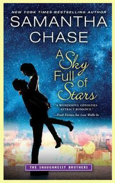 A Sky Full of Stars ( The Shaughnessy Brothers #5) by Samantha Chase at the Reading Cafe:  http://www.thereadingcafe.com/a-sky-full-of-stars-the-shaughnessy-brothers-5-by-samantha-chase-review-and-book-tour-and-giveaway/