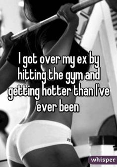 """27 Inspirational Fitness Motivation Quotes To Kick Your Workout Into Gear! """"I got over my ex by hitting the gym and getting hotter than I've ever been. Sport Motivation, Motivation Sportive, Fitness Motivation Quotes, Health Motivation, Weight Loss Motivation, Fitness Goals, Health Fitness, Breakup Motivation, Fit Women Motivation"""