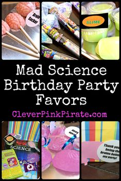 "AMAZING ""Mad Science"" birthday theme - check out the party favors and the entire party plan by The Clever Pink Pirate.  :)"