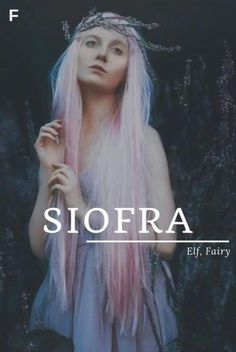 Siofra meaning Elf Fairy Irish names S baby girl names S baby names female names whimsical baby names baby girl names traditional names name - Baby Baby Home S Baby Girl Names, Strong Baby Names, Unisex Baby Names, Nature Girl Names, Baby Girls, Unique Names, Cool Names, Female Character Names, Female Fantasy Names