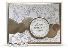 CARD: New Years Card from Cheers to the Year Stamp Part 2 of 2 | Stampin Up Demonstrator - Tami White - Stamp With Tami Crafting and Card-Making Stampin Up blog