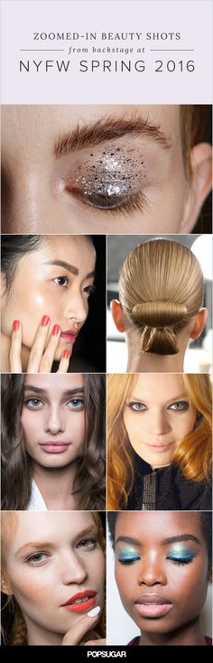 Every year, whimsical gowns and flirty frocks make their way down the runway at New York Fashion Week, but it's the bold beauty looks that steal the show. If you've been obsessed with jotting down skin care tips from the pros or pinning your favorite nail trends, prepare to get up close and personal with all the intricate beauty looks from the runway that will make you want to put down your Fall favorites and hit fast forward to Spring 2016.