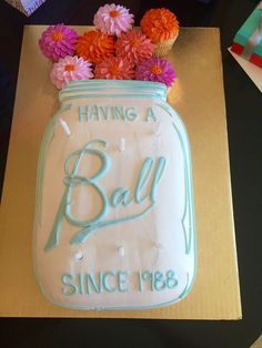 Best Birthday Cake Ever! Ball mason jar cake