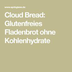 Cloud Bread: Glutenfreies Fladenbrot ohne Kohlenhydrate