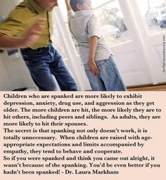 Again I think the problem is overdoing it, not spanking by itself. Peaceful Parenting, Gentle Parenting, Kids And Parenting, Mindful Parenting, Parenting Classes, Parenting Quotes, Parenting Advice, Teaching Quotes, Parenting Done Right