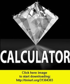 Diamond Weight Calculator, iphone, ipad, ipod touch, itouch, itunes, appstore, torrent, downloads, rapidshare, megaupload, fileserve