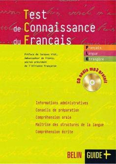 la faculté: Télécharger Gratuitement : Test de connaissance du français TCF