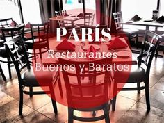Lista con 5 restaurantes buenos y baratos en París, pensada en lo que un viajero apreciador del buen comer pero con presupuesto ajustado busca cuando visita