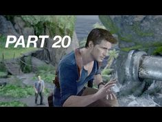 Let's Play: 'Uncharted 4: A Thief's End' I Part 20   Silver Screening Reviews