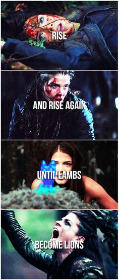 Rise and rise again until lambs become lions || The 100 || Octavia Blake ||