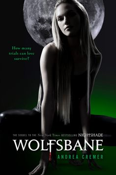 Second Nightshade book: Wolfsbane I absolutely love these books!