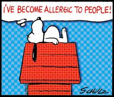 I've become allergic to people! Monday with Snoopy! #Peanuts